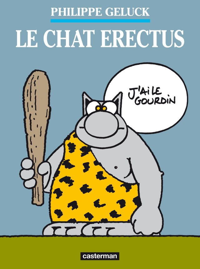 Le chat erectus, Philippe Geluck