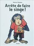 Arrête de faire le singe ! de Mario Ramos, aux éditions Pastel - Ecole des loisirs