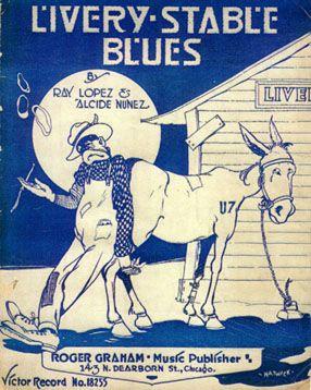 """Partition de """"Livery Stable Blues"""" d'Alcide Nunez et Ray Lopez, l'un des deux morceaux du premier disque de jazz - 1917"""