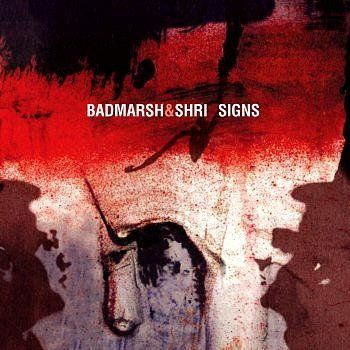 Badmarsh & Shri