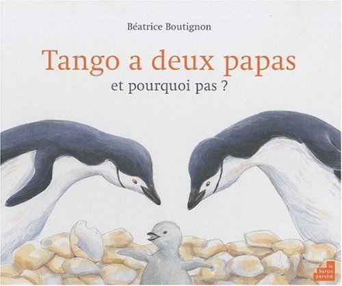 Tango à deux papas et pourquoi pas ?