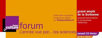 France Culture Forum / L'année vue par les sciences