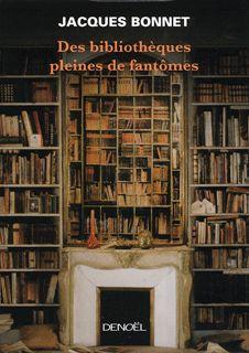 des bibliotheques pleines de fantomes