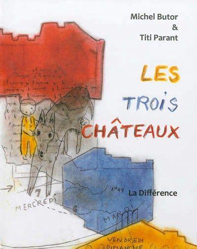 Les Trois Châteaux