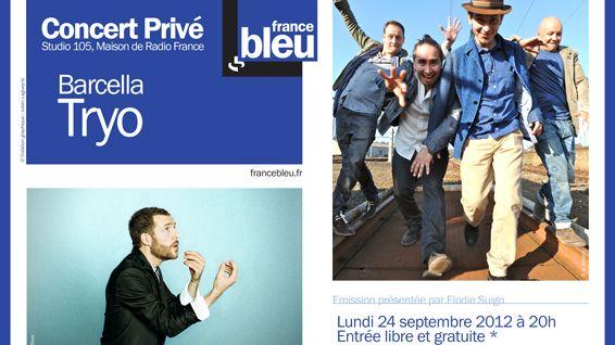 Affiche Concert Privé France Bleu avec Tryo et Barcella