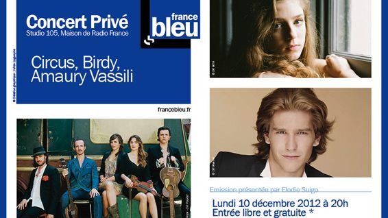 Affiche Concert Privé France Bleu avec Circus, Birdy et Amaury Vassili