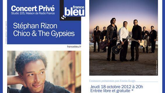 Affiche Concert Privé France Bleu avec Chico & The Gypsies et Stéphan Rizon