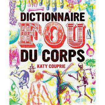 le dictionnaire fou du corps