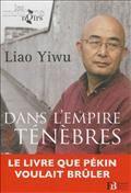 Dans l'empire des ténèbres : un poète dans les geôles chinoises