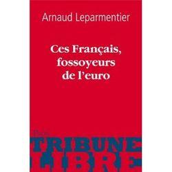 Ces français fossoyeurs de l'euro