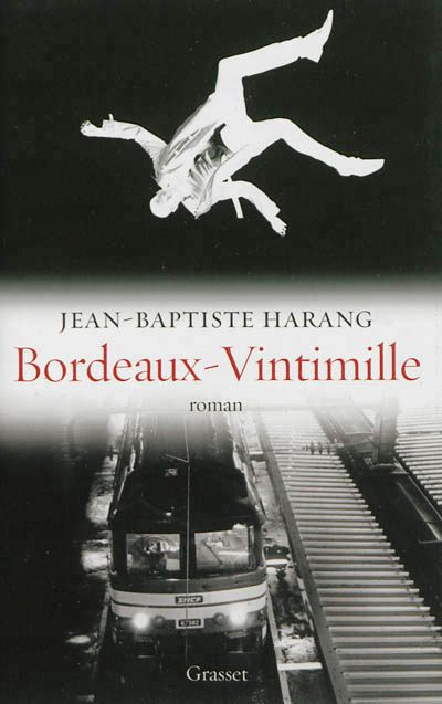 'Bordeaux-Vintimille' de Jean-Baptiste Harang