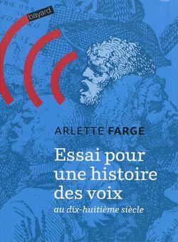 Essai pour une histoire des voix au dix-huitième siècle