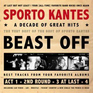 Sporto Kantes, Beast off