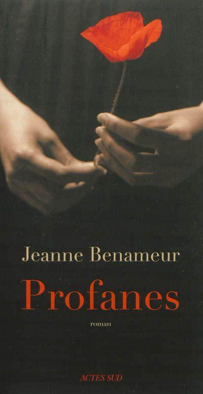 """Jeanne Benameur, """"Profanes"""""""