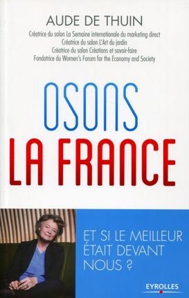 Osons la France - Aude de Thouin