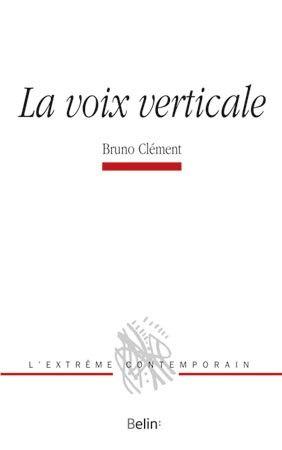 """""""La voix verticale"""""""
