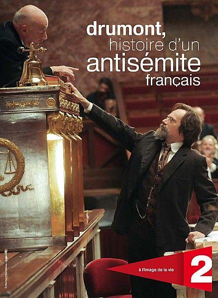 """""""Drumont, histoire d'un antisémite français"""""""
