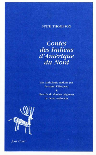 Contes des Indiens d'Amérique du Nord