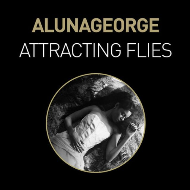 "AlunaGeorge ""Attracting Flies"""