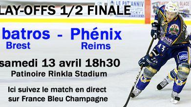 Match en direct des Phénix de Reims - Play-offs 1/2 finale ALBATROS / PHENIX