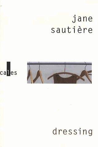 « Dressing » de Jane Sautière