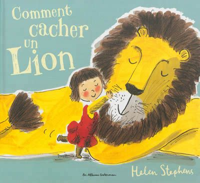 """Comment cacher un lion"""