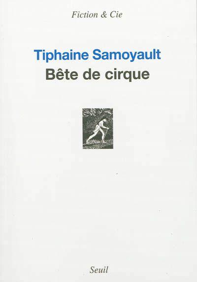 """""""Bête de cirque"""""""