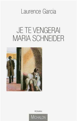 """e te vengerae te vengerai Maria-Schneider""""i Maria-Schneider"""""""