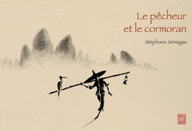 """""""Le pêcheur et le cormoran"""""""