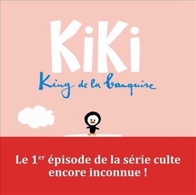 Kiki king d la banquise