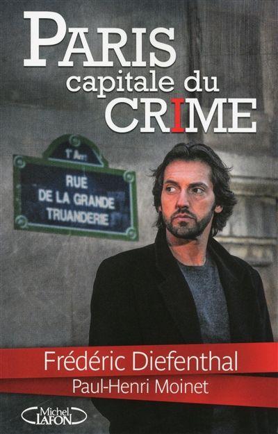 Paris, la capitale du crime