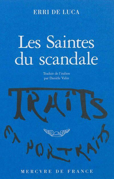 """""""Les saintes du scandale"""""""