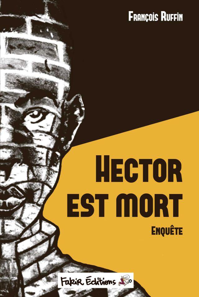 "Livre ""Hector est mort"" de François Raffin"