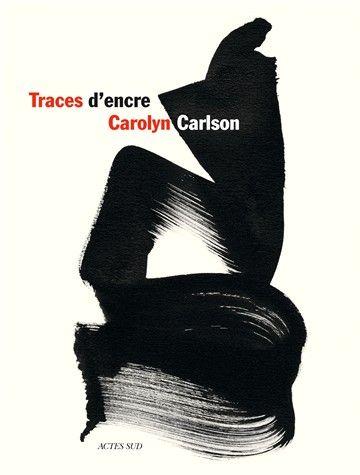 Carolyn Carslon, traces d'encre