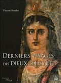 Derniers visages des dieux d'Egypte : iconographies, panthéons et cultes dans le Fayoum hellénisé des IIe-IIIe siècles