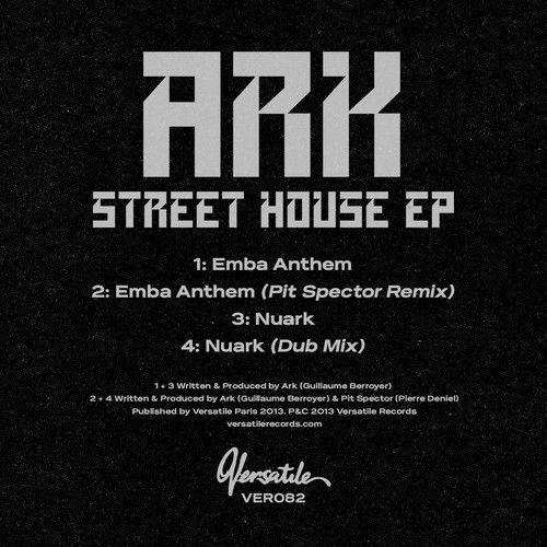 Ark - Street House EP