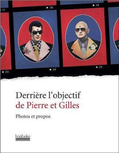 Derrière l'objectif de Pierre et Gilles