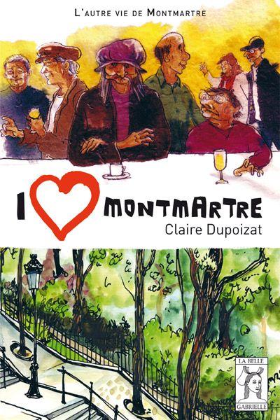 I love montmartre