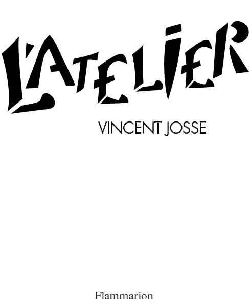 L'atelier de Vincent Josse 2