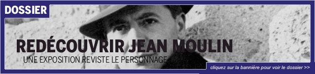 Lien redécouvrir Jean Moulin