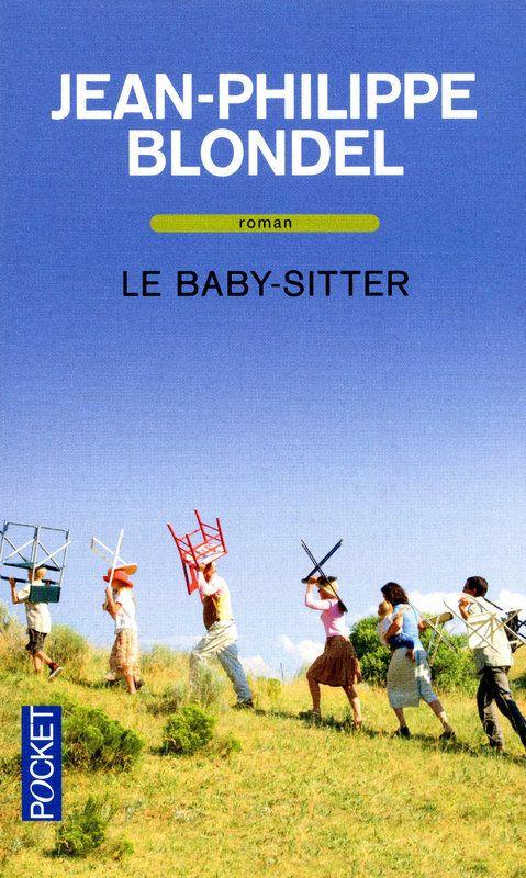 """Le Baby- sitter"""" de Jean-Philippe Blondel chez Pocket."""
