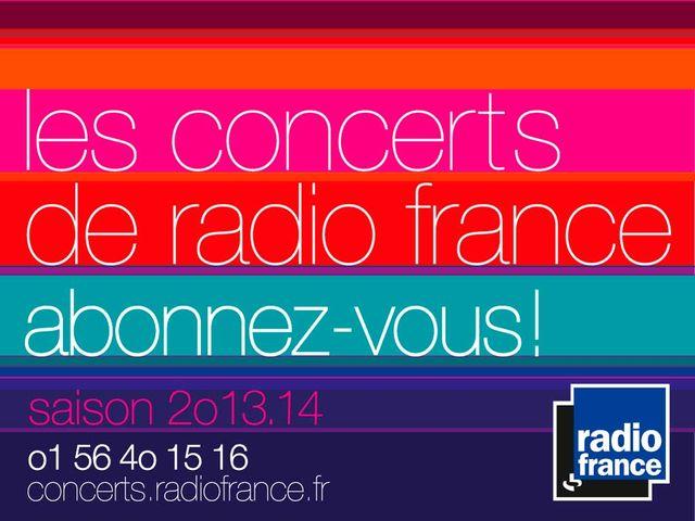 Les concerts de Radio France - saison 2013/2014