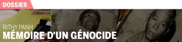 lien image dossier Rithy Panh mémoire d'un génocide