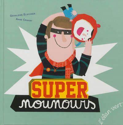 """""""Super nounours"""""""