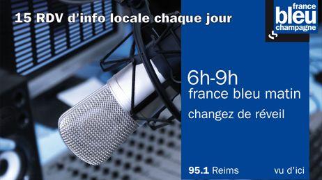 Actualité en Champagne-Ardenne France Bleu Matin France Bleu Champagne