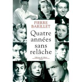 'Quatre années sans relâche' de Pierre Barillet