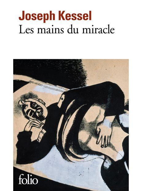 """Livre : """"Les mains du miracle """" de Joseph Kessel"""