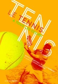 Le tennis à tous les coups