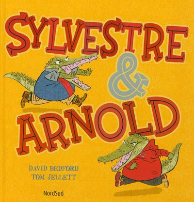 « Sylvestre & Arnold » de David Bedford et Tom Jellett