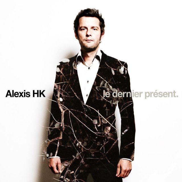 Le dernier présent - Alexis HK